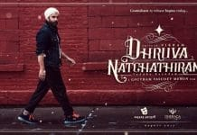 Dhruva Natchathiram Upcoming Movie