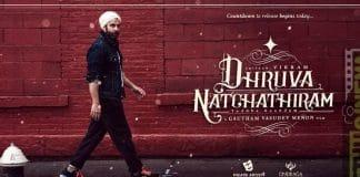 Dhruva Natchathiram Upcoming Movie